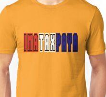 imataxpaya Unisex T-Shirt