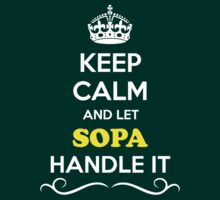 Keep Calm and Let SOPA Handle it by gregwelch