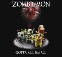 Zombiemon: Gotta Kill em All T-Shirt