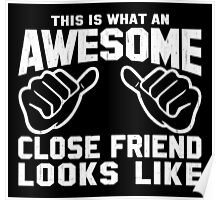 This is What an Awesome Close Friend Looks Like Retro Poster