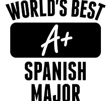 World's Best Spanish Major by GiftIdea