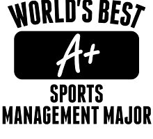 World's Best Sports Management Major by GiftIdea