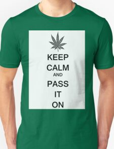 KEEP CALM AND PASS IT ON T-Shirt