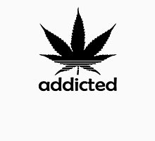 Addicted 2 Unisex T-Shirt