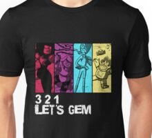 3, 2, 1 Let's Gem Unisex T-Shirt