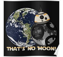 That's No Moon! Poster