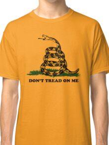 Don't Tread on Me  Classic T-Shirt