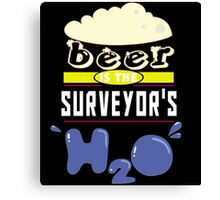 """Beer is the Surveyor's H20"" Collection #43194 Canvas Print"