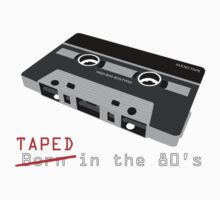 Taped in the 80s by Ajmdc