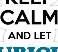 Keep Calm and Let CUBICLE Handle it Sticker