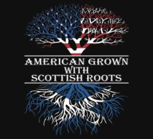 American Grown With Scottish Roots by classydesigns