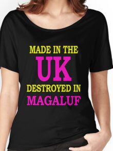 Made in the UK destroyed in Magaluf Women's Relaxed Fit T-Shirt
