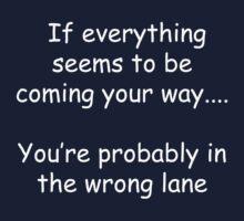 Wrong Lane by jweekley
