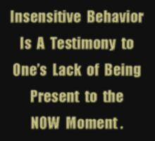 Insensitive Behavior by James Lewis Hamilton