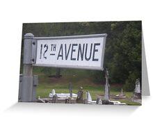 12th avenue Greeting Card