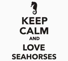 Keep calm and love seahorses  Kids Tee