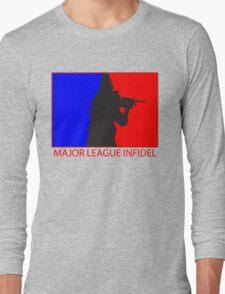 Major League Infidel Long Sleeve T-Shirt