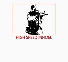 High Speed Infidel Unisex T-Shirt