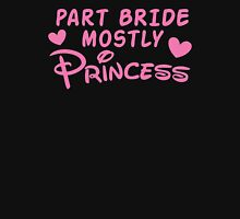 Part Bride mostly PRINCESS Womens Fitted T-Shirt