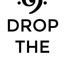 Drop the Bass 69 Black by theshirtshops
