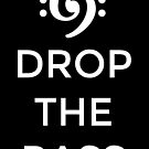 Drop the Bass 69 White by theshirtshops