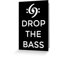 Drop the Bass 69 White Greeting Card