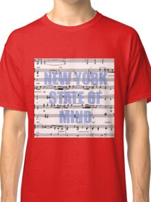 New York State of Mind Classic T-Shirt