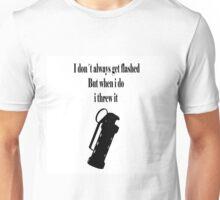 I dont always get flashed Unisex T-Shirt