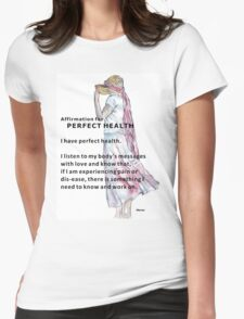 Affirmation for PERFECT HEALTH T-Shirt