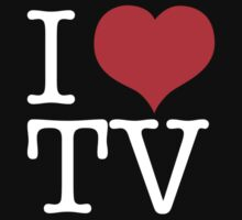 I love TV by Justin Minns