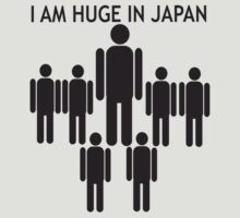 I AM HUGE IN JAPAN by SofiaYoushi