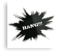 Black Painted Explosion with Bang Word Metal Print