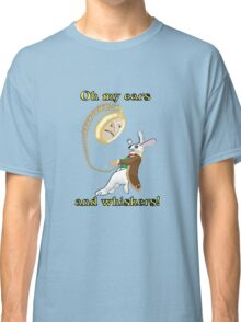 Oh My Ears and Whiskers!! Classic T-Shirt