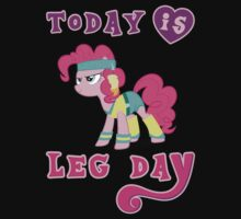 Today Is Leg Day Gym Motivation Pony Fitness  by NibiruHybrid