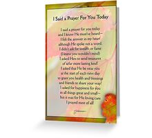 I Said a Prayer For You Today - Inspirational Greeting Card