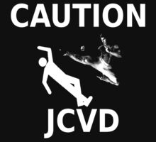 CAUTION!...JCVD by LastLaughInk