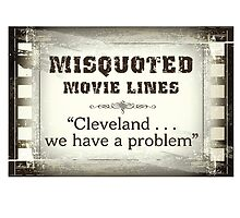 MISQUOTED MOVIE LINES - cleveland by butterflyscream