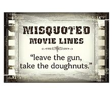 MISQUOTED MOVIE LINES - doughnuts by butterflyscream
