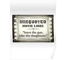 MISQUOTED MOVIE LINES - doughnuts Poster