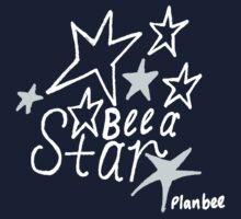Bee A Star by PlanBee