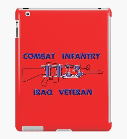 11Bravo - Combat Infantry - Iraq Veteran iPad Case/Skin