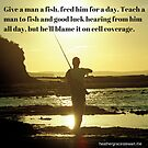 Teach A Man To Fish... by Heather Grace Stewart