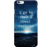 A Great Perhaps--Looking For Alaska iPhone Case/Skin