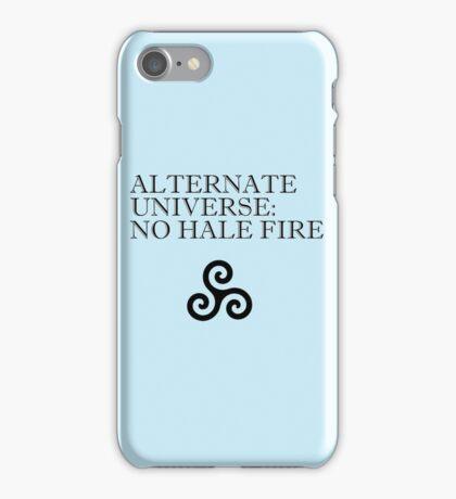 No Hale Fire iPhone Case/Skin