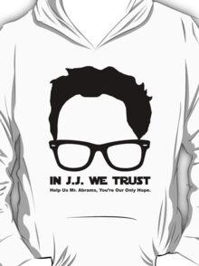 In J.J. We Trust - Stencil T-Shirt