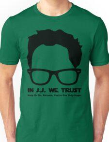 In J.J. We Trust - Stencil Unisex T-Shirt