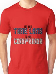 Time Lord to His Companion Unisex T-Shirt