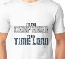Companion to his time lord Unisex T-Shirt