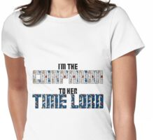 Companion to her time lord Womens Fitted T-Shirt