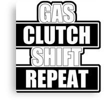 Gas clutch shift repeat Canvas Print